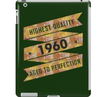 Highest Quality 1960 Aged To Perfection iPad Case/Skin