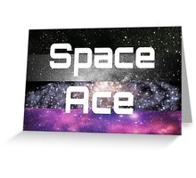 Space Ace Greeting Card