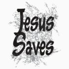 Jesus Saves by deleas
