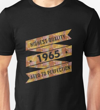 Highest Quality 1965 Aged To Perfection Unisex T-Shirt