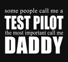 Some People Test Pilot T-shirt by musthavetshirts