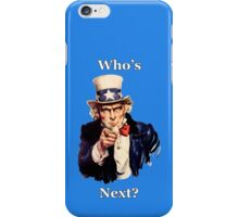 Who's Next? iPhone Case/Skin