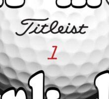 Golf More...Work Less Sticker