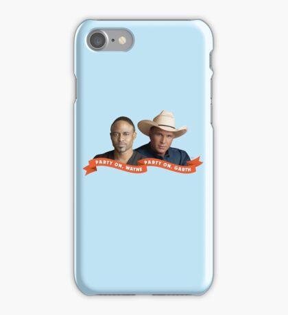 Party On, Wayne Brady. Party On, Garth Brooks. iPhone Case/Skin