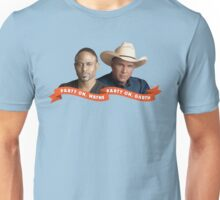 Party On, Wayne Brady. Party On, Garth Brooks. Unisex T-Shirt