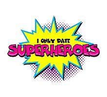 Superhero comic funny quote Photographic Print