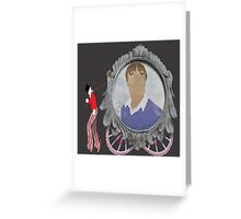 """""""Back to the freak show......."""" Greeting Card"""