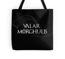 valar morghulis Tote Bag