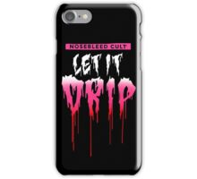 Let It Drip™ PINK2 iPhone Case/Skin