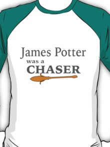 James Potter was a Chaser T-Shirt