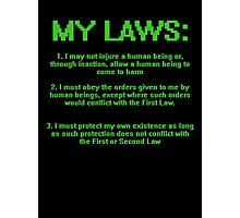 My Three Laws Photographic Print