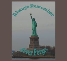 Always Remember Never Forget by mcrowleyphoto