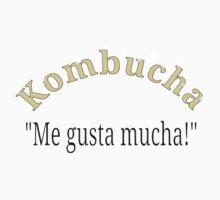 Kombucha Me Gusta Mucha by Almdrs