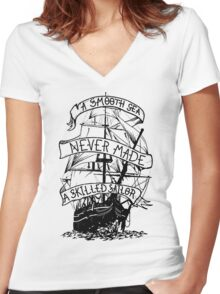 A smooth sea never made a skilled sailor funny geek nerd Women's Fitted V-Neck T-Shirt