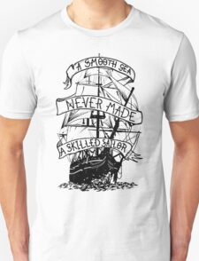 A smooth sea never made a skilled sailor funny geek nerd T-Shirt