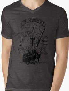 A smooth sea never made a skilled sailor funny geek nerd Mens V-Neck T-Shirt