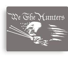 We The Hunters Canvas Print