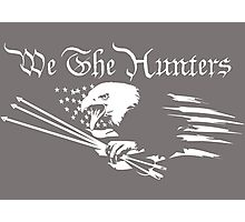 We The Hunters Photographic Print