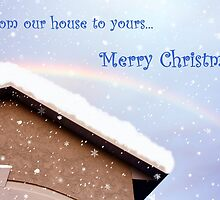 From our house to yours... by AuntDot