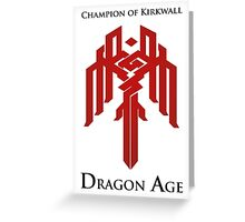 Champion of Kirkwall Dragon Age 2 Greeting Card