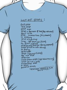 'List of STOPs' T-Shirt