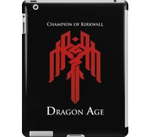Champion of Kirkwall Dragon Age 2 white text iPad Case/Skin