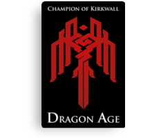 Champion of Kirkwall Dragon Age 2 white text Canvas Print