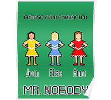 Choose Your Character! Poster