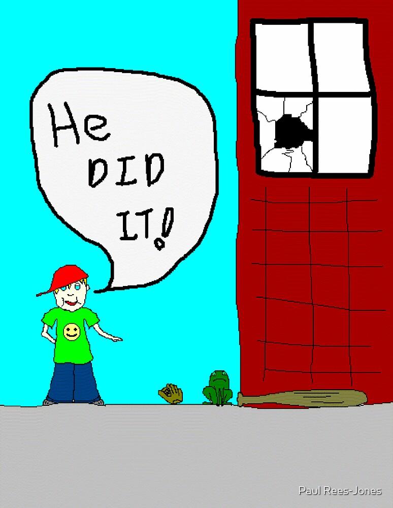 He did it!! by Paul Rees-Jones