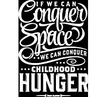 Conquer The Space funny geek nerd Photographic Print
