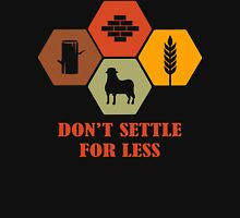 Don't Settle For Less Funny Geek Nerd T-Shirt