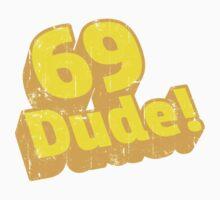 69 Dude! Retro Distressed  Vintage Design Kids Clothes