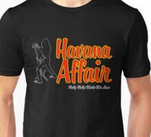 Havana Affair Unisex T-Shirt