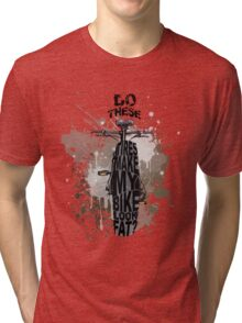 Fat bikers unite! Tri-blend T-Shirt