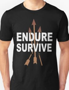 Endure and survive (the last of us) Funny Geek Nerd Unisex T-Shirt