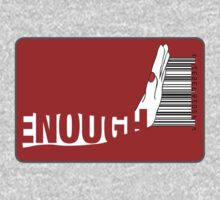 Enough T-Shirt