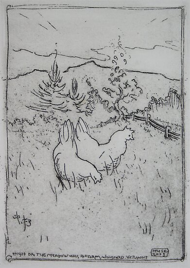 High on the meadow there was a farm, and life for chickens there was swell by Edward Huse