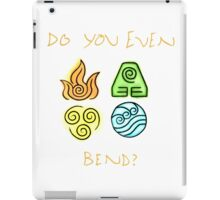 Do you even bend? iPad Case/Skin