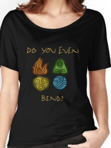 Do you even bend? Women's Relaxed Fit T-Shirt