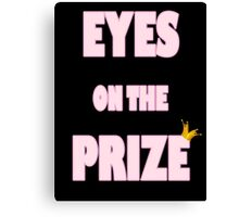 Eyes on the Prize (Pink) Canvas Print