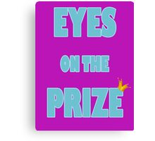 Eyes on the Prize (Blue) Canvas Print