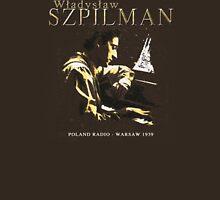Wladyslaw Szpilman Pianist Unisex T-Shirt