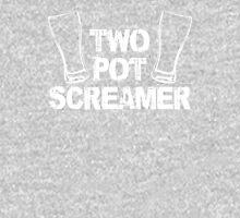Two Pot Screamer - WHITE Unisex T-Shirt