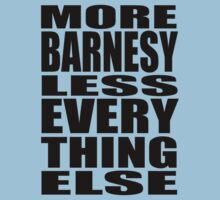 More Barnesy Less Everything Else - BLACK Kids Clothes