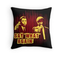 """Jules and Vincent """"Say wHat again"""" Throw Pillow"""