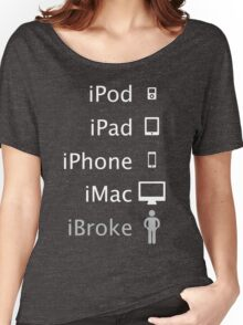 iBroke Women's Relaxed Fit T-Shirt