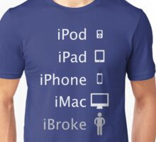 iBroke Unisex T-Shirt