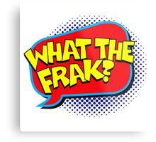 Funny Superhero comic word What the Frak? Metal Print