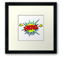 Funny Superhero comic word Hero Framed Print