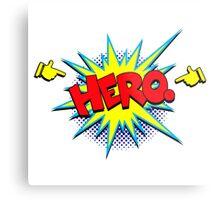 Funny Superhero comic word Hero Metal Print